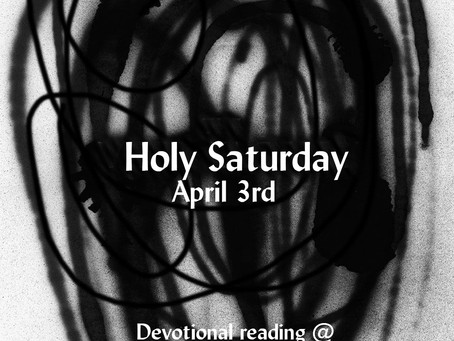 Holy Saturday - Reflection and Devotional