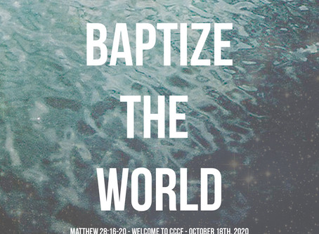 Baptize the World - What is the Purpose of the Church?
