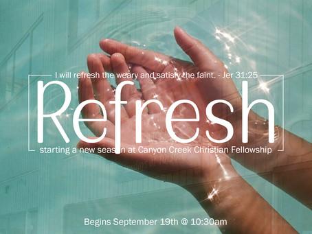 Refresh - A New Season At CCCF