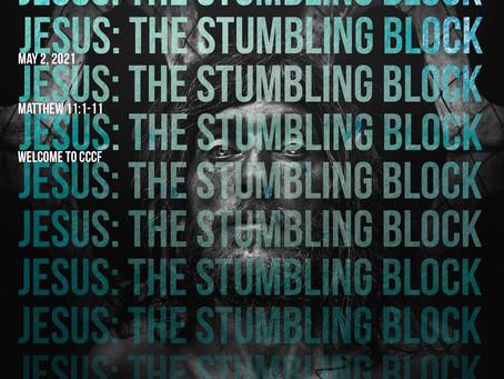 Podcast - Jesus, the Stumbling Block