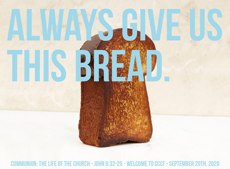 Always Give Us this Bread (The Life of the Church)