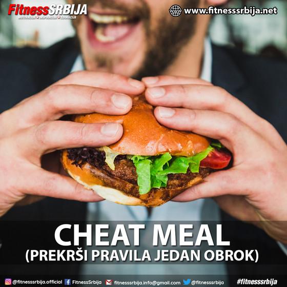 CHEAT MEAL(prekrši pravila jedan obrok)