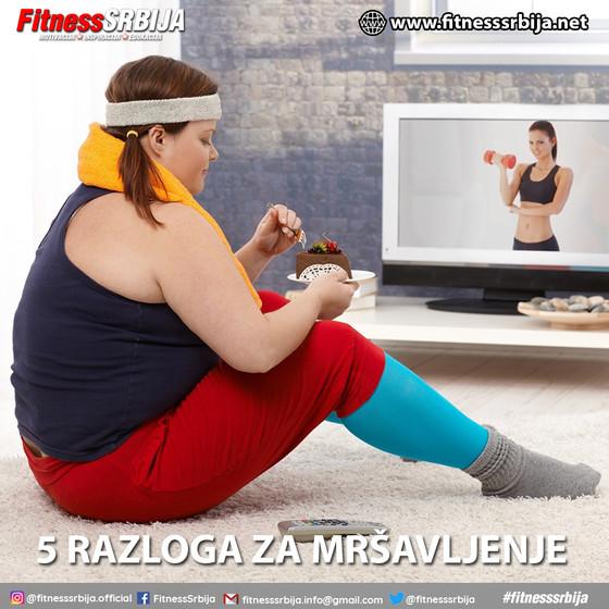 5 razloga za mršavljeje