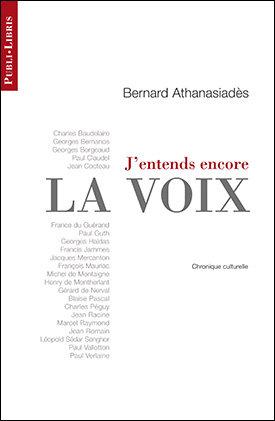 J'entends encore la voix   Bernard Athanasiadès