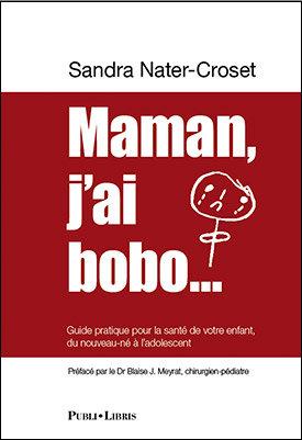 Maman, j'ai bobo…   Sandra Nater-Croset