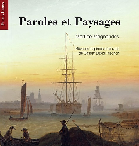 Paroles et Paysages | Martine Magnaridès