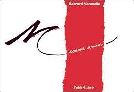 M comme amour   Bernard Vanmalle