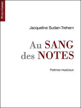 Au sang des notes | Jacqueline Sudan-Trehern