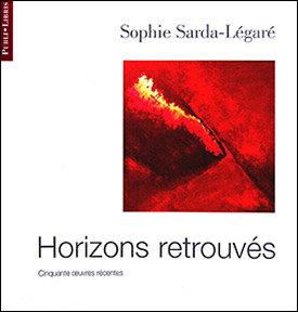 Horizons retrouvés   Sophie Sarda