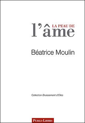 La peau de l'âme | Béatrice Moulin