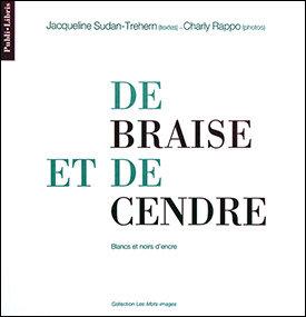 De braise et de cendre | Jacqueline Sudan-Trehern