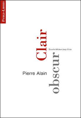 Clair obscur | Pierre Alain