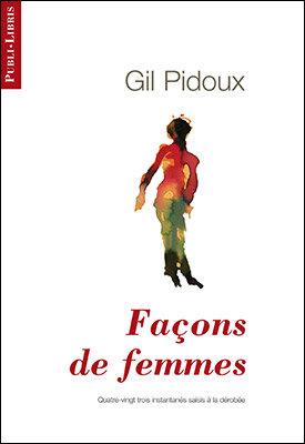 Façons de femmes   Gil Pidoux