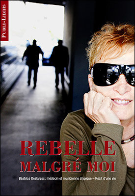 Rebelle malgré moi | B. Deslarzes, G. Montangero