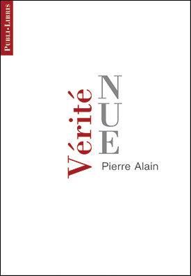 Vérité nue | Pierre Alain