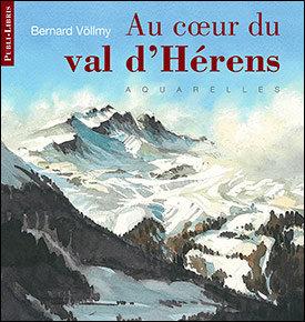 Au coeur du val d'Hérens   Bernard Völlmy