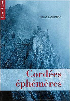 Cordées éphémères   Pierre Bellmann
