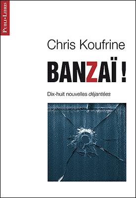 Banzaï! | Chris Koufrine