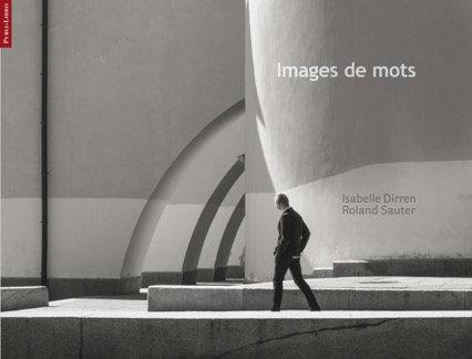 Images de mots | Roland Sauter, Isabelle Dirren