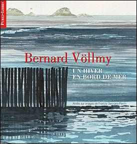 Un hiver en bord de mer | Bernard Völlmy