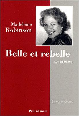 Belle et Rebelle | Madeleine Robinson
