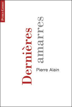 Dernières amarres   Pierre Alain