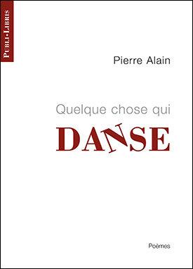 Quelque chose qui danse | Pierre Alain