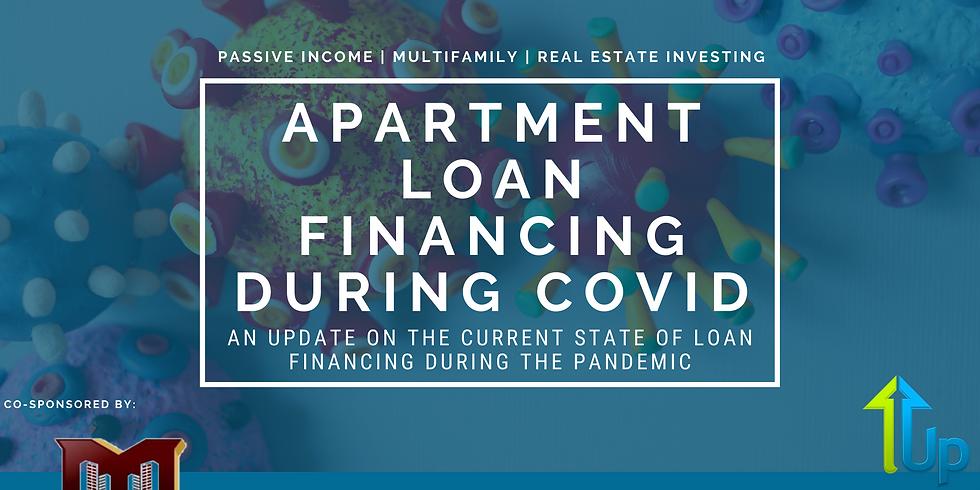[WEBINAR] Apartment Loan Financing During COVID