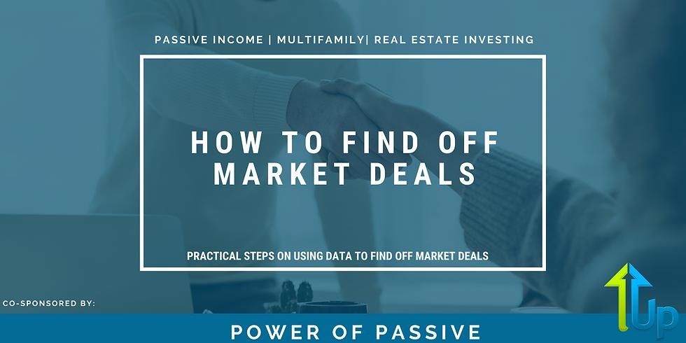 [WEBINAR] How To Find Off Market Deals