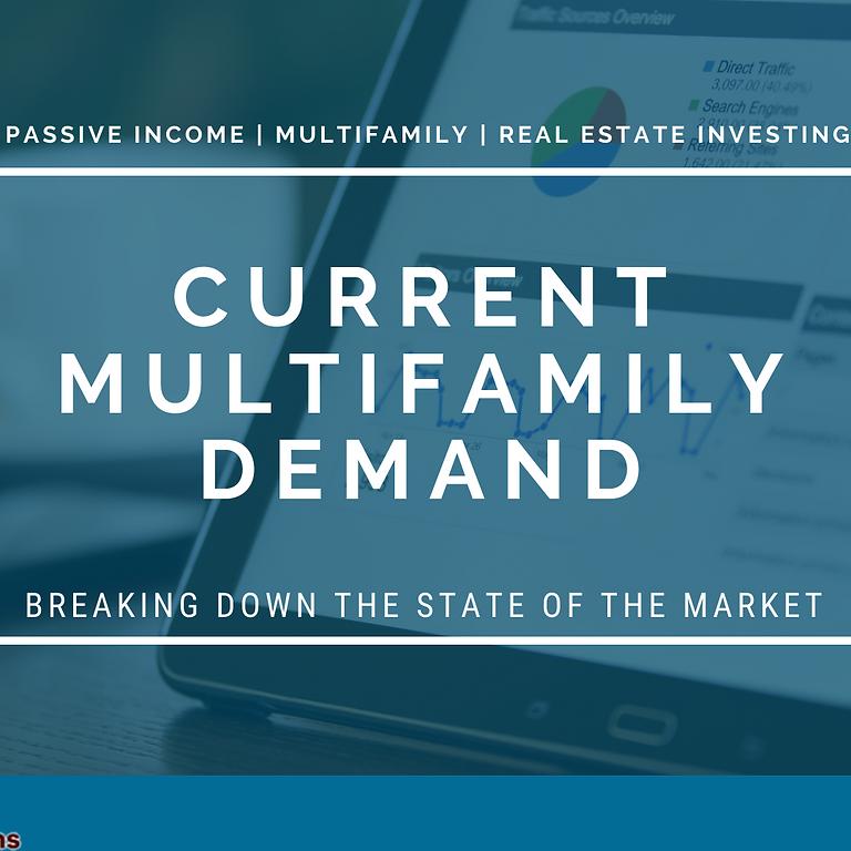 [WEBINAR] Current Multifamily Demand