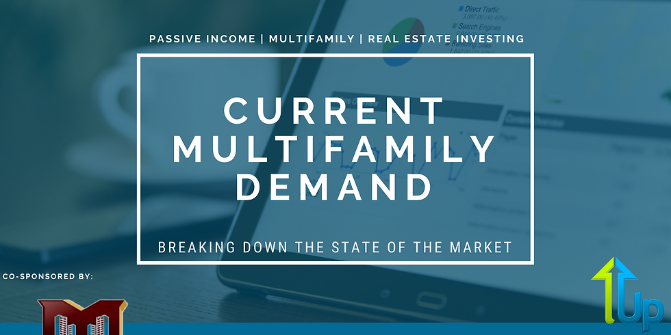 [WEBINAR] Current Multifamily Demand