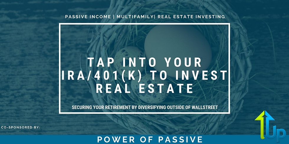 [WEBINAR] Tap Into Your IRA/401(k) to Invest Real Estate