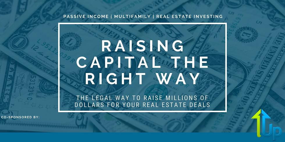 [WEBINAR] Raising Capital The Right Way