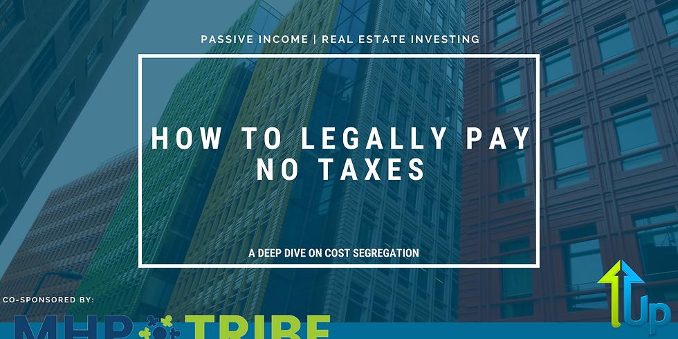 [WEBINAR] How To Legally Pay No Taxes