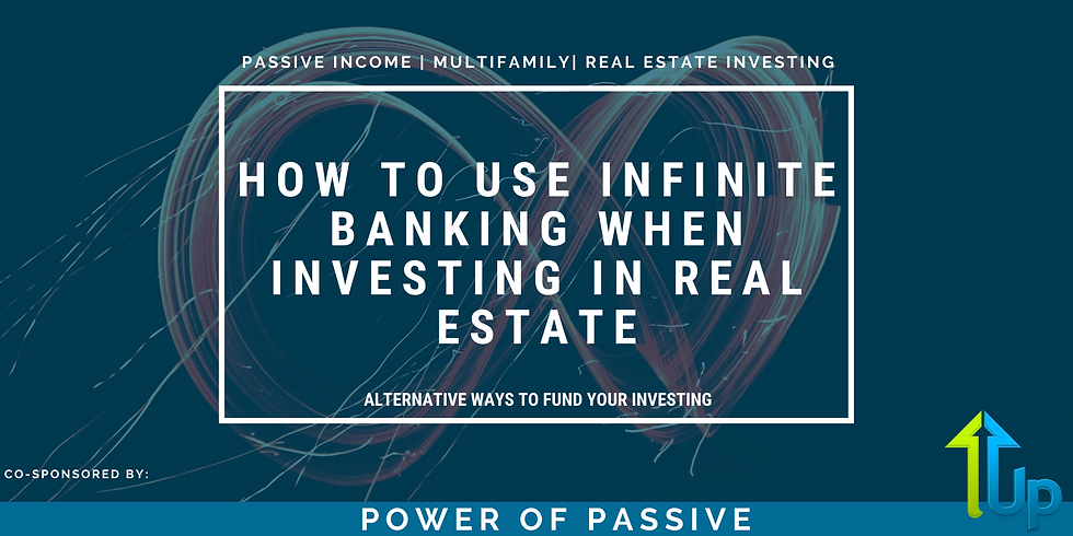 [WEBINAR] How To Use Infinite Banking When Investing In Real Estate