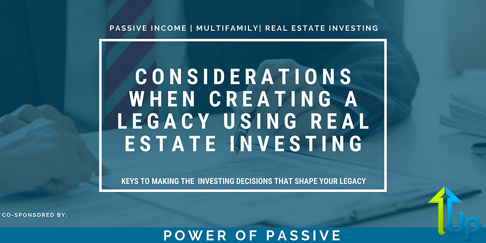[WEBINAR] Four Considerations when Creating a Legacy Using Real Estate Investing