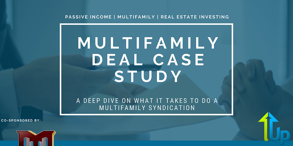 [WEBINAR] Multifamily Deal Case Study