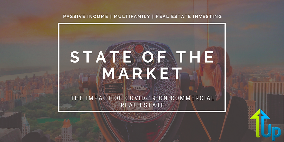 State Of The Market: The Impact of COVID-19 on Commercial Real Estate