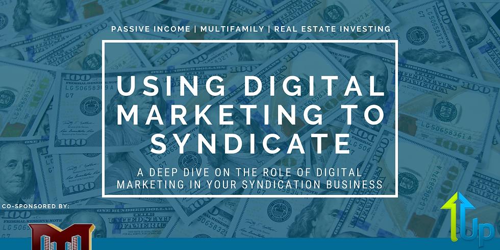 [WEBINAR] Using Digital Marketing To Syndicate