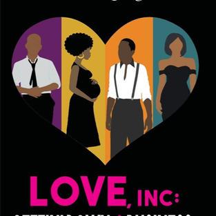 Love, Inc: Gettin' Down 2 Business