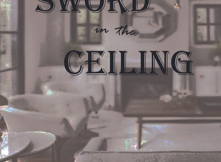 The Sword in the Ceiling