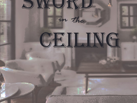 The Sword in the Ceiling – Part 2