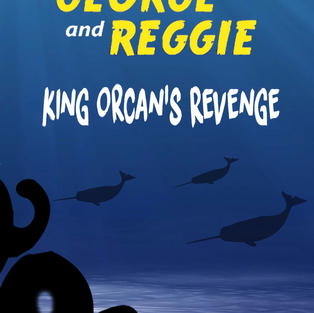 The Adventures of George and Reggie: King Orcan's Revenge