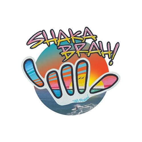 Shaka Brah! 5 x 4.48 in (Bumper Sticker)