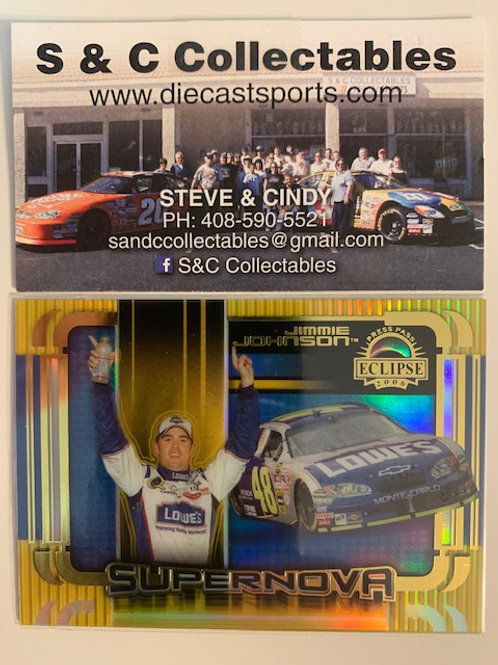 2006 Eclipse Supernova /  Jimmie Johnson   Box# FF