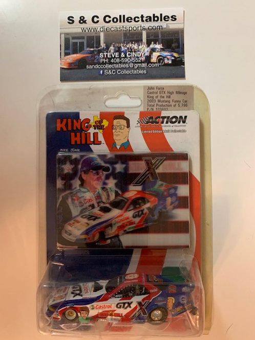 2003 Castrol GTX High Mileage King of the Hill Funny Car / John Force 1:64
