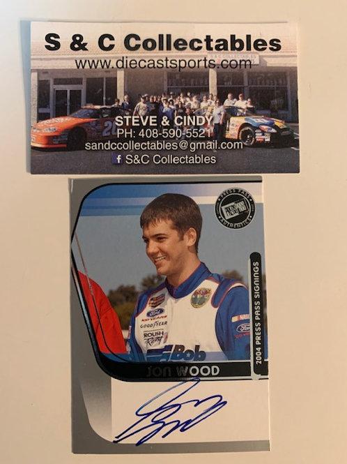 2004 Autographed Press Pass Signings / Jon Wood   Box# EE