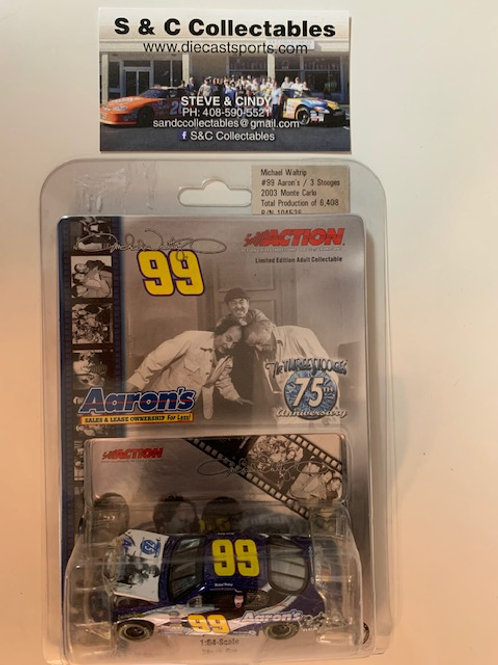 2003 Aaron's - The 3 Stooges 75th Anniversary / Michael Waltrip 1:64  Box# AAA