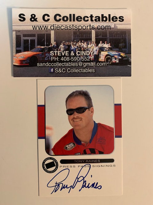 2001 Autographed Press Pass Signings /  Tony Raines #1  Box# EE