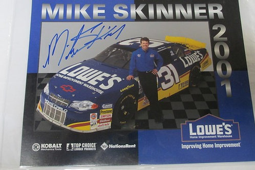 2001 Lowe's Autographed  #1 / Mike Skinner